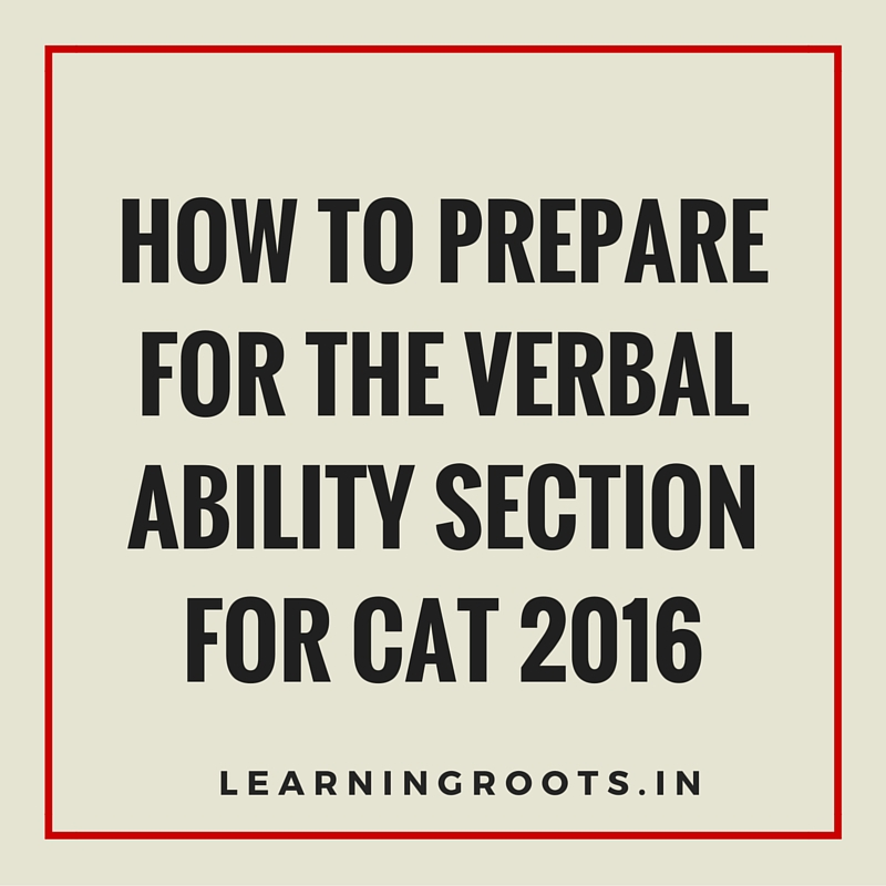 How to prepare for the verbal ability section for CAT 2016